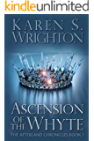 Ascension of the Whyte (The Afterland Chronicles Book 1)