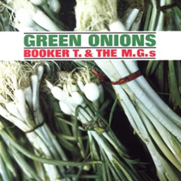 Image result for green onions booker t