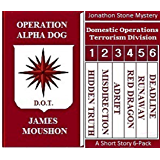 Operation Alpha Dog: A Jonathon Stone Mystery Six-Pack of Short Stories