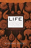 Life: A Natural History of the First Four Billion Years of Life on Earth
