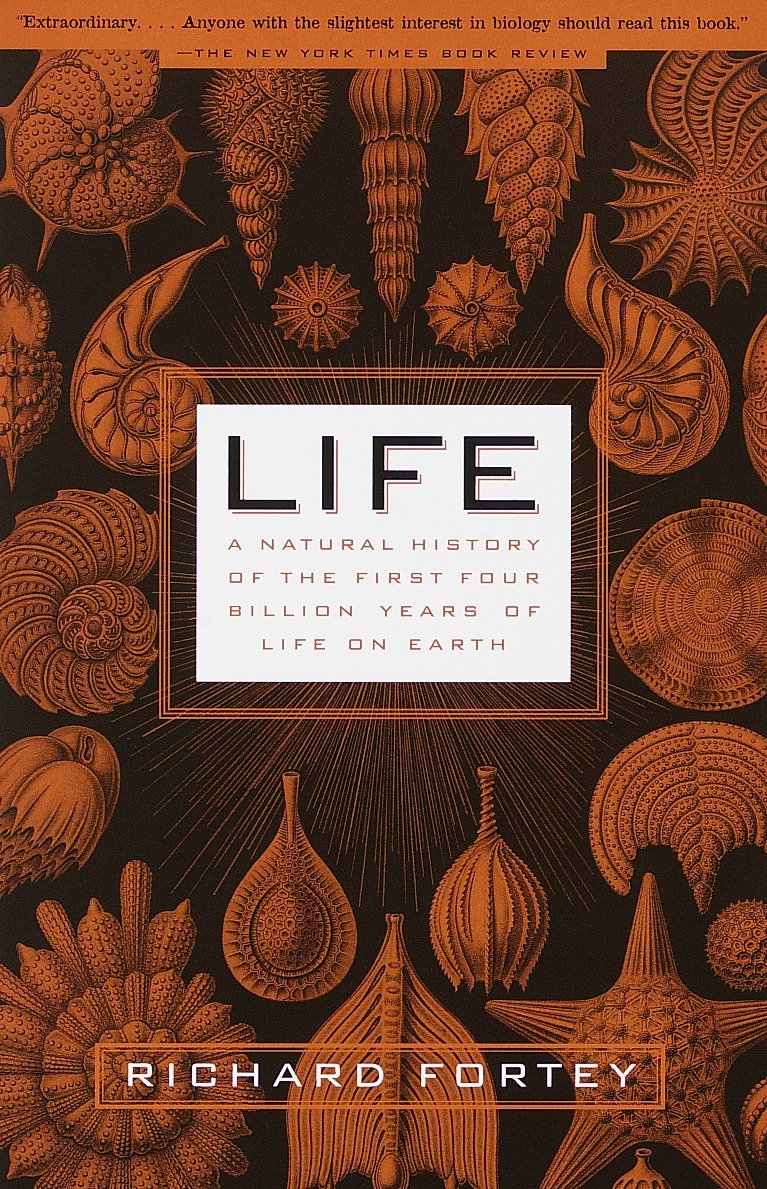 Life: A Natural History of the First Four Billion Years of Life on