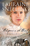 Whispers in the Wind (Wild West Wind Book #2)