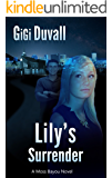Lily's Surrender (Moss Bayou Book 6)