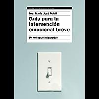 Guía para la intervención emocional breve: Un enfoque