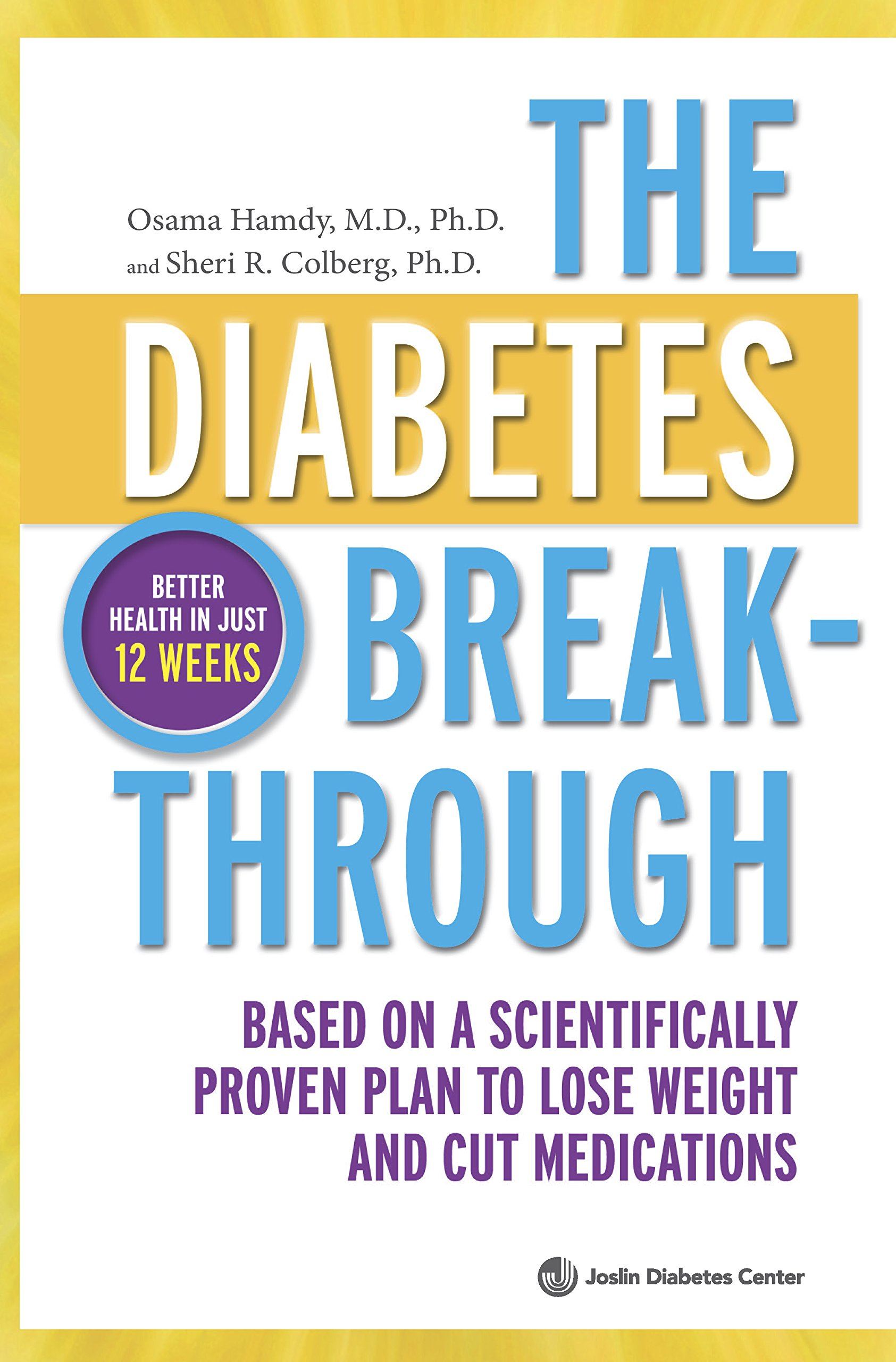 Download The Diabetes Breakthrough: Based on a Scientifically Proven Plan to Lose Weight and Cut Medications pdf