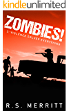 Zombies!: Book 3: Violence Solves Everything
