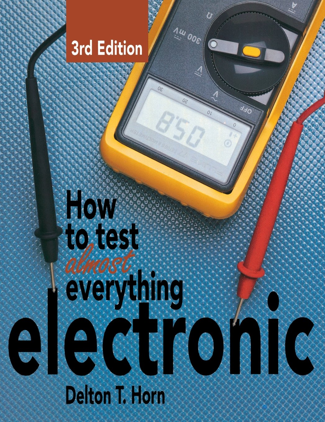 How Test Almost Everything Electronic product image