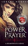 The Power of Prayer: A Heartbeats Novel