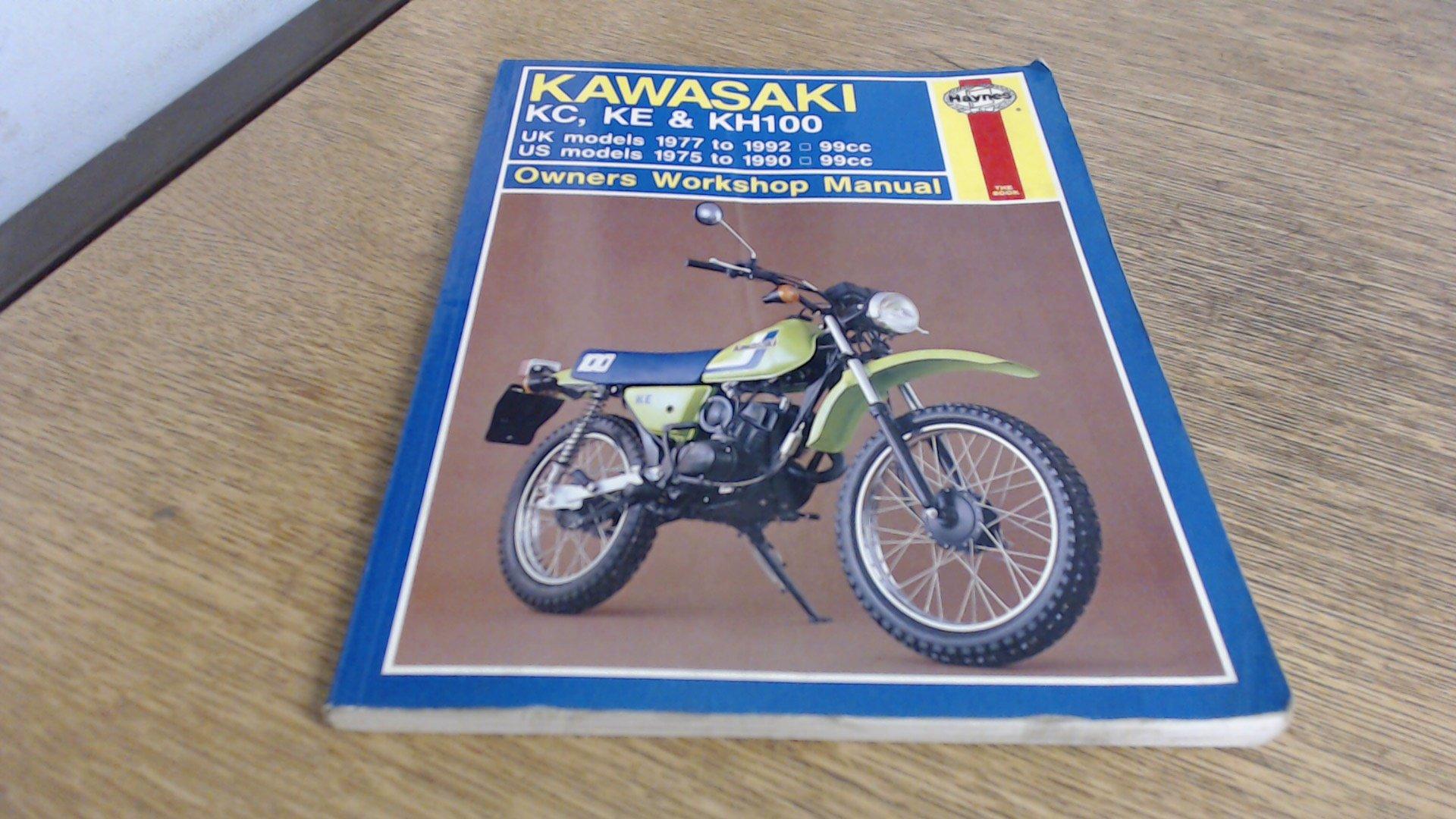 Kawasaki KC, KE & KH 100 1975-90 Owner's Workshop Manual (Haynes Owners  Workshop Manuals): Jeremy Churchill: 9781850108467: Amazon.com: Books
