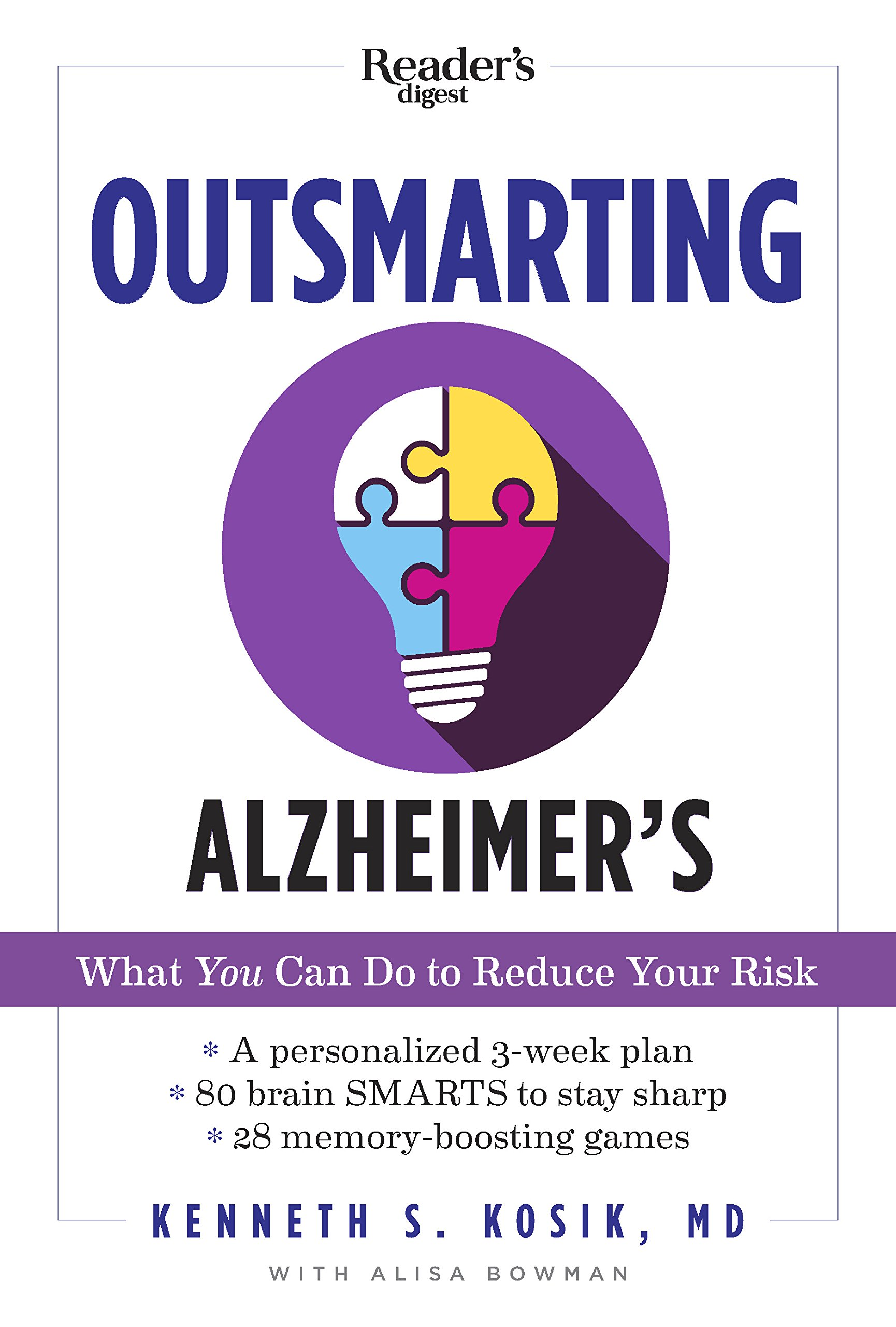 Outsmarting Alzheimer's: What You Can Do to Reduce Your Risk: Kenneth S.  Kosik MD: 9781621453482: Amazon.com: Books
