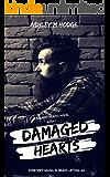 Damaged Hearts: A Broken Hearts Novel Book 1