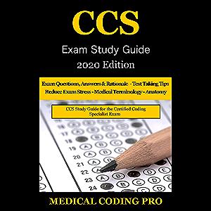 CCS Exam Study Guide - 2020 Edition