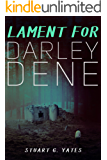 Lament For Darley Dene