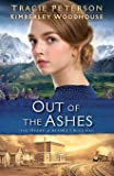 Out of the Ashes (The Heart of Alaska)