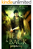 To Hell and Back (Fosswell Chronicles) (Devilblood Book 1)