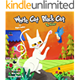 "Book for kids:""WHITE CAT BLACK CAT - 3 "":Bedtime story, Beginner reader Level-1, Early learning, Values(Childrens Picture Book, Preschool, Baby Book, Children ... 0-8)Cat book, Animal story book, Series 3"