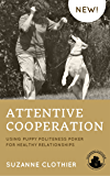 Attentive Cooperation: Using Puppy Politeness Poker for Healthy Relationships