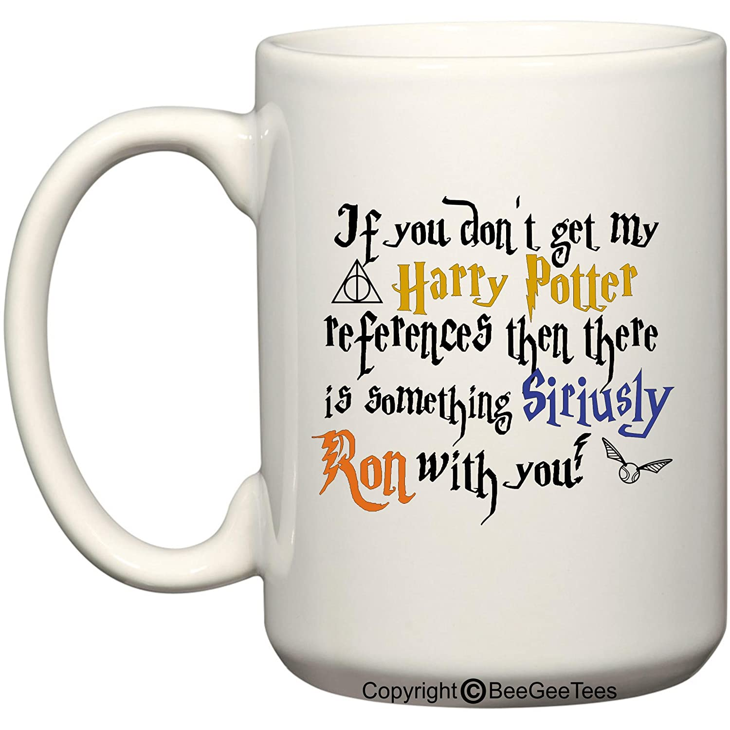 Amazon if you dont get my harry potter references then there amazon if you dont get my harry potter references then there is something siriusly ron with you funny 11 or 15 oz mug for wizards by beegeetees 15 negle Choice Image