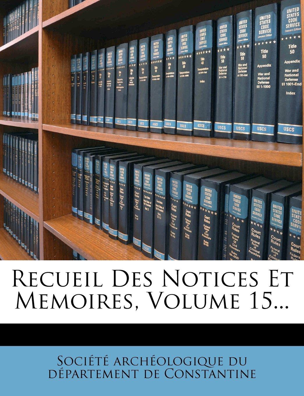 Download Recueil Des Notices Et Memoires, Volume 15... (French Edition) ebook