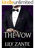 The Vow, Book 3 (The Billionaire's Love Story 9) (English Edition)