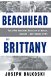 From Beachhead to Brittany: The 29th Infantry Division at Brest, August-September 1944