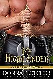 My Highlander: A Cree & Dawn Novel (Cree & Dawn Series Book 4)