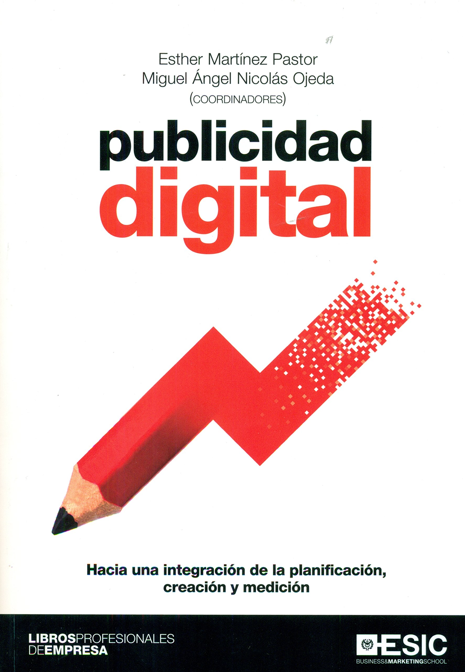 Publicidad digital (Libros profesionales): Amazon.es: Esther Martinez Pastor: Libros
