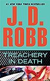 Treachery in Death (In Death, Book 32)