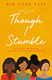 Though I Stumble (A Promises of God Novel Book 1)