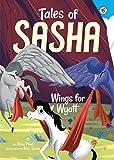 #6 Wings for Wyatt (Tales of Sasha)
