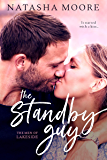 The Standby Guy (The Men of Lakeside Book 2)