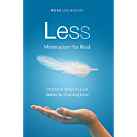 Less: Minimalism, For Real