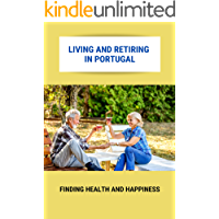 Living And Retiring In Portugal: Finding Health And Happiness: Living Cost In Portugal