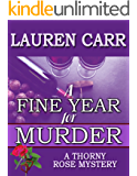 A Fine Year for Murder (A Thorny Rose Mystery Book 2)