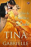 How to Capture a Duke (Raven Club Book 3)