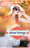 Silver Linings (A DOG AND A DIAMOND SERIES Book 1)