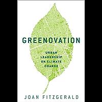 Greenovation: Urban Leadership on Climate Change (English Edition)