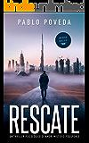 Rescate: una novela de Don, el millonario que llega donde la justicia no puede: Un thriller psicológico (Serie Don nº 5…