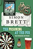 The Poisoning in the Pub: The Fethering Mysteries (Fethering Mysteries 10)