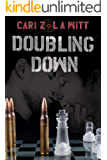 Doubling Down (Double Trouble Book 2)