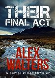 Their Final Act (DI Alec McKay Series Book 3)
