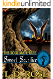 Sweet Sacrifice (The Soul Mate Tree Book 9)