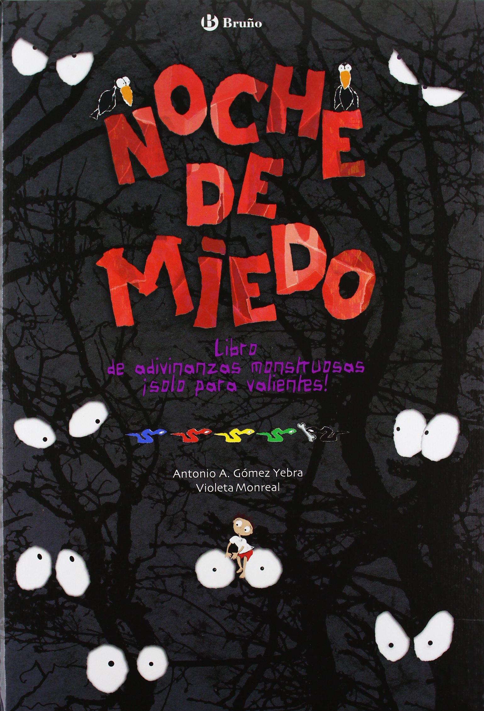 Noche de miedo Castellano - A Partir De 6 Años - Álbumes - Oro Parece: Amazon.es: Antonio A. Gómez Yebra, Violeta Monreal: Libros