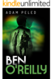Ben O'reilly: A Gripping Action-Packed Investigation Thriller, Full of Mystery and Suspense