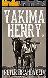 Yakima Henry: Volume 2