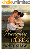 Naughty Heiress: Order of the Tenet Regency Romance