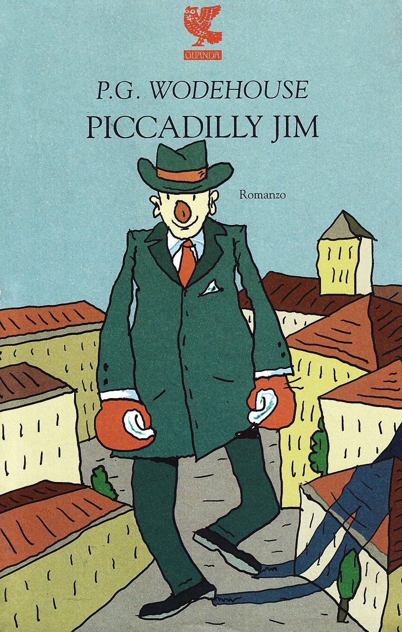 Piccadilly Jim (Narratori della Fenice)