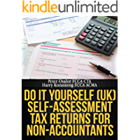 Do It Yourself (UK) Self-Assessment Tax Returns for Non-Accountants