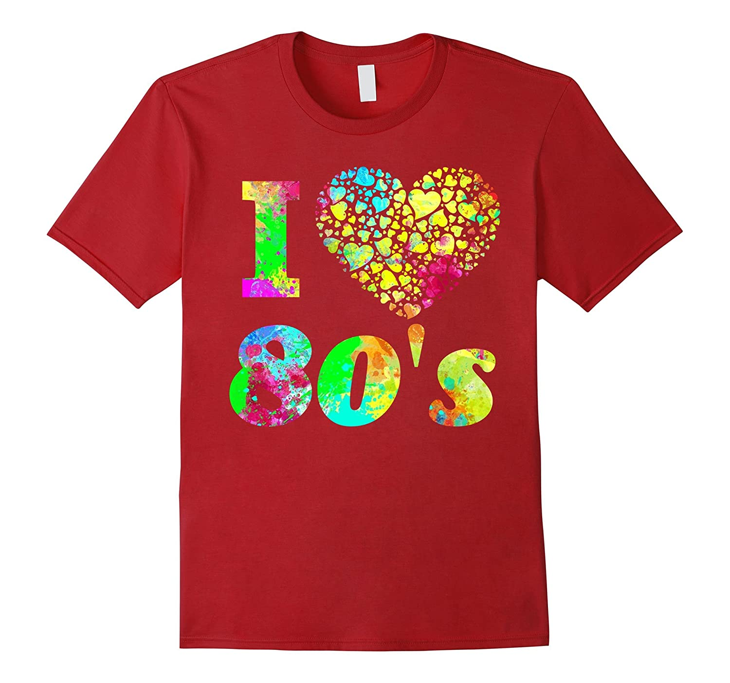 1980's Shirt – I Love The 80s Shirt – Colorful Party Tee