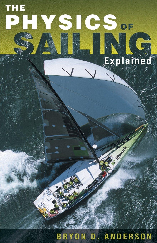 The Physics of Sailing Explained PDF